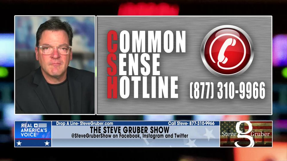 Steve speaks with Callers on the Common Sense Hotline July 16 2021 Part 1