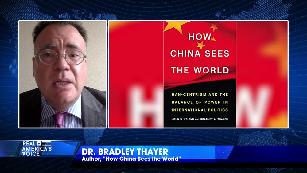 "Dr. Bradley Thayer, the ""Great Reset,"" and racism within China"