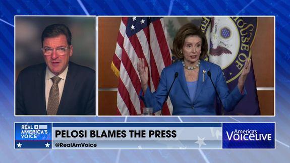 Pelosi Blames The Press