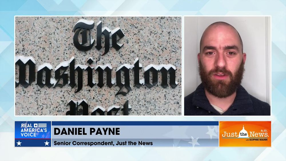 Daniel Payne, Sr. Correspondent, Just the News - Major media mistakes leads to increased distrust