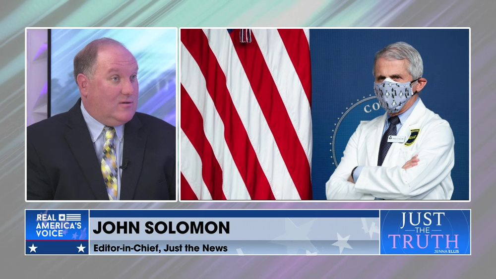 Jenna Is Joined By Editor-In-Chief Of Just The News, John Solomon: The Latest With The Fauci Emails