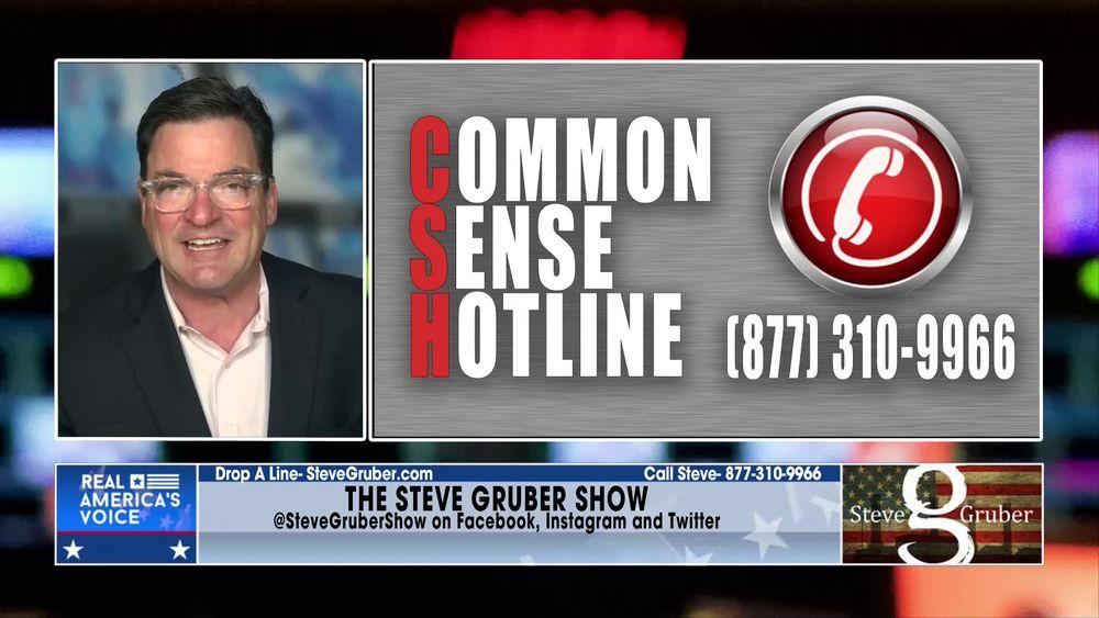 Steve opens up the Common Sense Hotline Part 2 July 14 2021