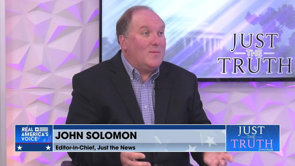 Jenna Ellis is Joined By Just the News Editor-In-Chief, John Solomon, To The Latest JTN Headlines