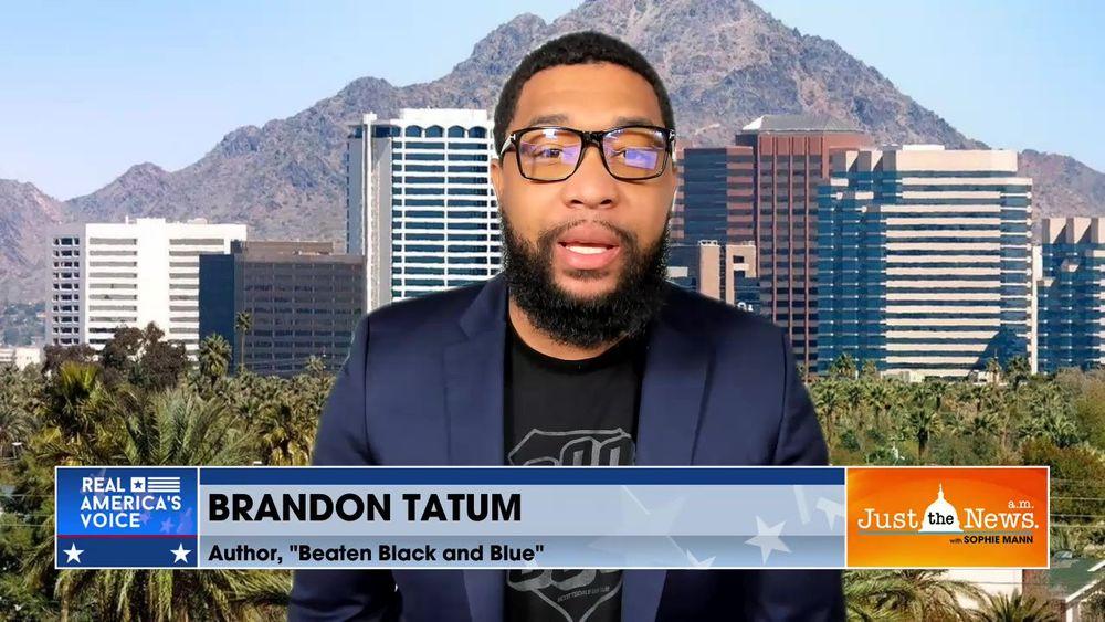 "Brandon Tatum, Author - ""Beaten Black and Blue"" - Democrats using emotion to attack police."