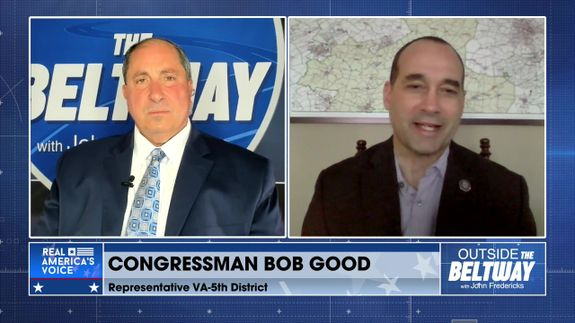 John Fredericks Is Joined By Congressman From Virginia's 5th District, Bob Good