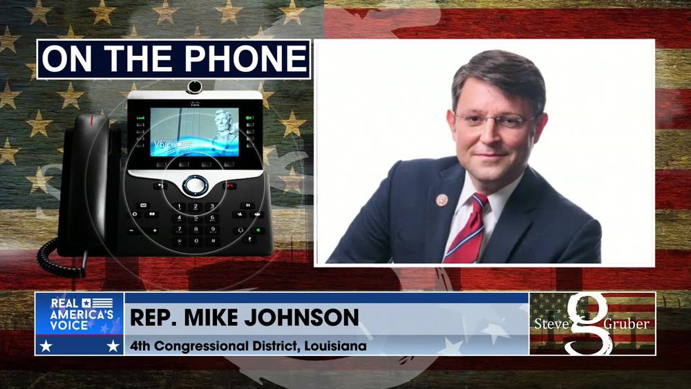 Steve Gruber Is Joined By REP. MIKE JOHNSON , October 28 2021