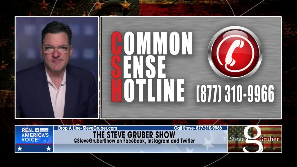 Steve Opens up the  Common Sense Hotline May 21 2021 Part 2