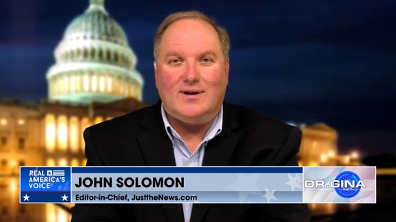 John Solomon Joins to Talk with Dr. Gina
