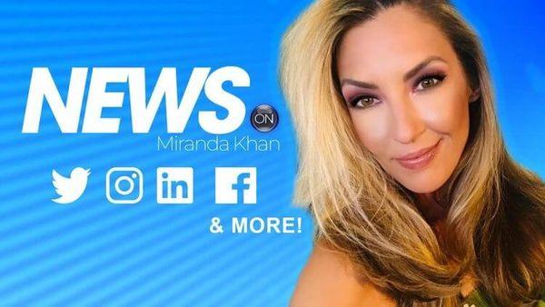 News On with Miranda Kahn