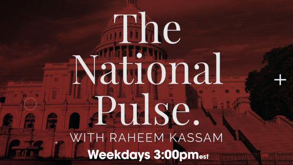 The National Pulse with Raheem Kassam